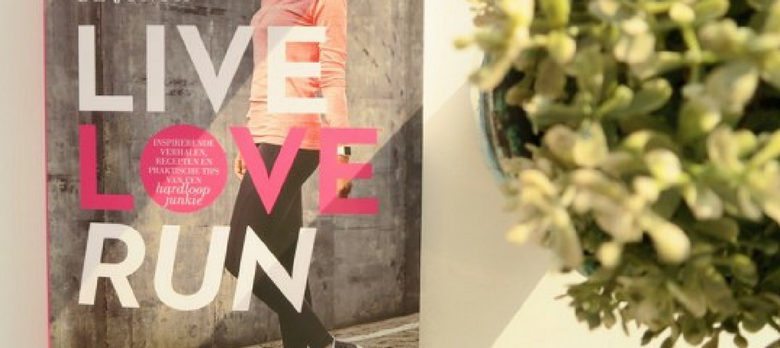 Winactie! Live, Love, Run Annemerel de Jongh